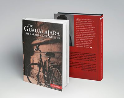 De Guadalajara, mi barrio y sus gentes.